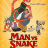 Omaha Film Fest Review: Man Vs. Snake: The Long and Twisted Tale Of Nibbler